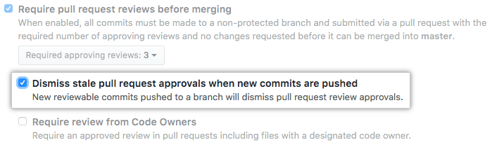 Dismiss stale pull request approvals when new commits are pushed checkbox
