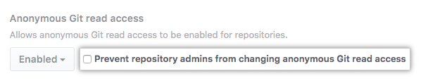 Select checkbox to prevent repository admins from changing anonymous Git read access settings for all repositories on your instance