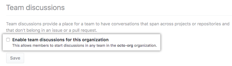 Checkbox to enable or disable team discussions for an organization