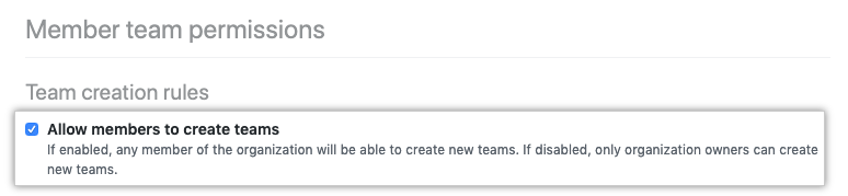 Checkbox to allow members to create teams