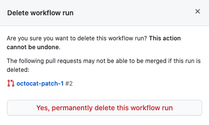 Deleting a workflow run confirmation