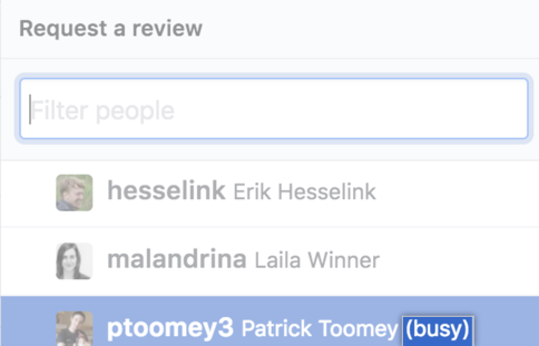 """Requested reviewer shows """"busy"""" note next to username"""