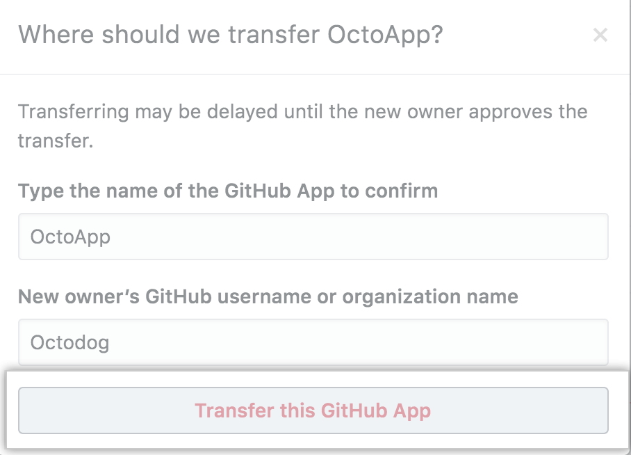 Button to confirm the transfer of a GitHub App