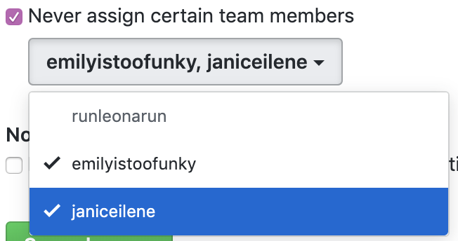 Never assign certain team members checkbox and dropdown